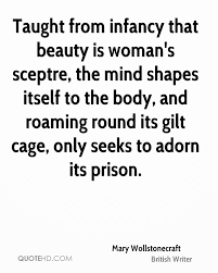 Quotes On A Woman\'s Beauty Best of Mary Wollstonecraft Beauty Quotes QuoteHD
