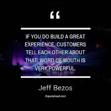 If You Do Build A Great Experience C Jeff Bezos