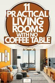 no coffee table
