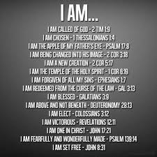 I Am Christian Quotes Best of I Am Who God Says I Am Google Search Prayer And Bible Study
