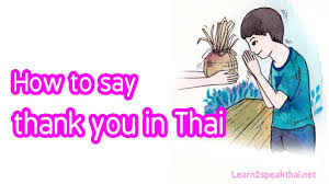 Word Thank You Learn Thai Thank You Youre Welcome Excuse Me In Thai Episode 3
