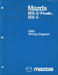 2003 miata wiring diagram 2003 image wiring diagram 2003 mazda mx 5 miata repair shop manual original on 2003 miata wiring diagram