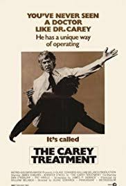 the carey treatment imdb the carey treatment poster