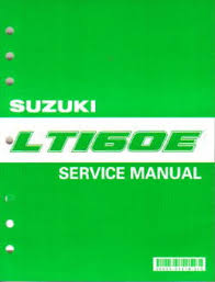 1989 2005 suzuki lt160 lt f160 quadrunner atv service manual official 1989 2005 suzuki lt160 lt f160 factory service manual