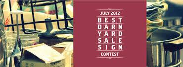 furniture sale sign. July 7th Best Darn Yard Sale Sign Contest Winner Furniture