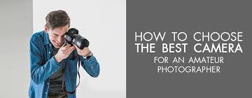 Cameras for amateur photographers