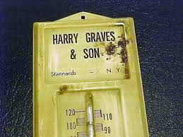 Metal thermometer HARRY GRAVES & SON, Stannards,N.Y.phone Wellsville 791    #1811244402