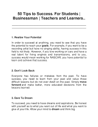 tips to success in life career dreams 50 tips to success for students businessman teachers and learners