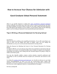 tips in increasing your chances for admission an impressive nurs   nurse practitioner personal statement how to increase your chances for admission good graduate school personal statement there is no