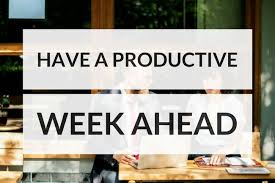 Week Quotes Fascinating Have A Productive Week Quotes And Habits To Try Productivity Theory