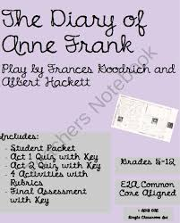 best diary of anne frank images anne frank the diary of anne frank the play bundle from mrs eae on teachersnotebook