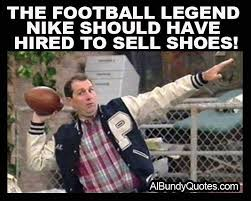 Al Bundy Quotes New Official Al Bundy Quotes Page Albundyquote Instagram Photos And