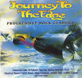 Journey to the Edge: Progressive Rock Classics [Music Collection]