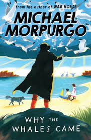Why the Whales Came: Amazon.co.uk: Morpurgo, Michael: Books