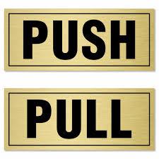 push pull signs push pull door signs