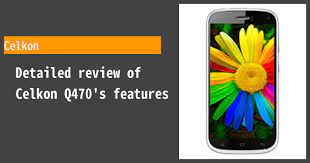 Celkon Q470 - Features and reviews ...