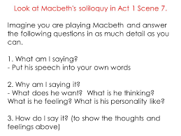 macbeth william shakespeare ppt video online  look at macbeth s soliloquy in act 1 scene 7