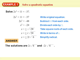 4 6 perform operations with complex numbers 2 solve a quadratic equation