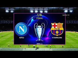 Manchester city olympique lyonnais vs. Pes 2020 Napoli Vs Barcelona 1 8 Final Uefa Champions League Gameplay Pc Youtube