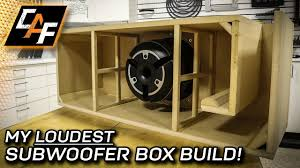 Loudest Subwoofer Box Design Whoa Loud Subwoofer Box Build Step By Step