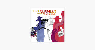 ‎<b>East</b> meets <b>East</b> by <b>Nigel Kennedy</b> & Kroke on Apple Music