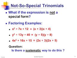 solving quadratic equations 31 not so special trinomials