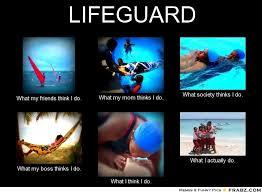 LIFEGUARD... - Meme Generator What i do via Relatably.com