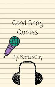 Good Song Quotes