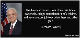 American Dream Quotes Simple Quotes About The American Dream Awesome The American Dream Is One Of