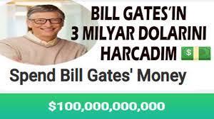 Bill Gates'in servetini harcadım Spend Bill Gates' Money बिल गेट्स का पैसा  खर्च करें 花比尔·盖茨的钱 - YouTube