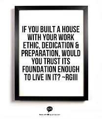 Work Ethic Quotes Amazing Work Ethic Dedication More Words Pinterest Work Ethic