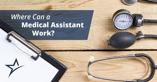 What Do Medical Assistants Do In Hospitals Where Can A Medical Assistant Work