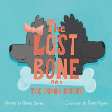 The Lost Bone: And the Found Sister by Margo Smith, Derek Keijner,  Paperback   Barnes & Noble®
