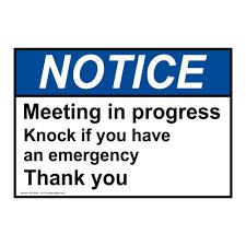 Buy Compliancesigns Aluminum Ansi Notice Meeting In Progress Knock