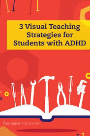 3 Visual Teaching Strategies For Students With Adhd Free