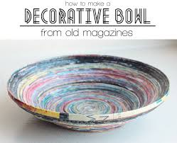 Long Decorative Bowl A Decorative Bowl Made From Old Magazines Been Looking For Things 19