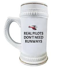 funny helicopter pilot gift helicopter gift idea real pilots don t need runways beer stein
