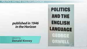 george orwell s politics and the english language summary  george orwell s politics and the english language summary themes video lesson transcript com