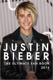 Small Picture Justin Bieber The Ultimate Justin Bieber Fan Book 2016 Justin