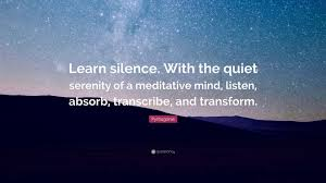 Pythagoras Quote Learn Silence With The Quiet Serenity Of A