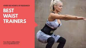 Top 10 Best Waist Trainers In 2019 Do Not Buy Before