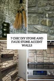 7 chic diy stone and faux stone accent walls cover