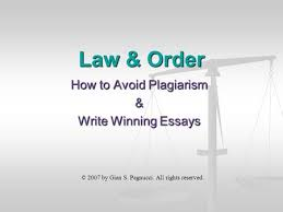 prewriting plagiarism and paraphrasing ppt video online law order how to avoid plagiarism write winning essays acirccopy 2007 by gian s