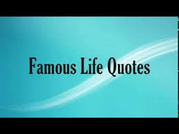 Wise Life Quotes Famous Life Quotes Awesome sayings on life Wise words about life 64