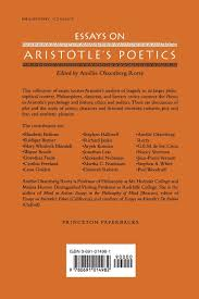 com essays on aristotle s poetics amelie  com essays on aristotle s poetics 9780691014982 amelie oksenberg rorty books
