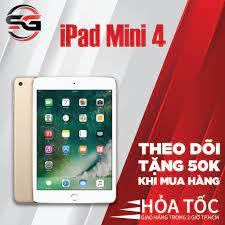 Máy tính bảng iPad Mini 4 chính hãng Apple - NHƯ MỚI 99% - TẶNG: BỘ SẠC 12W  SG PHONE