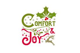 Comfort Joy Svg Cut File By Creative Fabrica Crafts Creative Fabrica