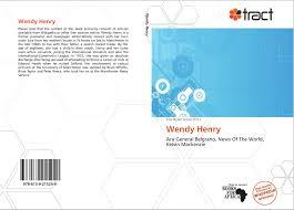 Wendy Henry, 978-613-9-21524-9, 6139215242 ,9786139215249