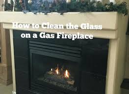 gas fireplace glass cleaner cleaning glass on gas fireplace raising rustic gas fireplace glass cleaner