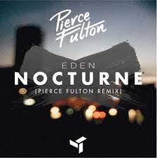 DEN – Nocturne (Pierce Fulton Remix ...